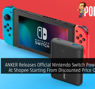ANKER Releases Official Nintendo Switch Power Banks At Shopee Starting From Discounted Price Of RM199 25
