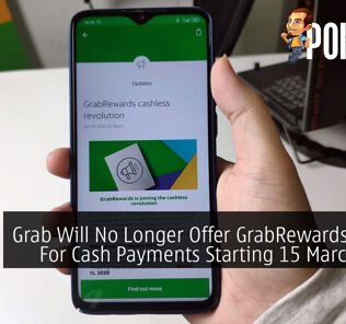 Grab Will No Longer Offer GrabRewards Points For Cash Payments Starting 15 March 2020 32