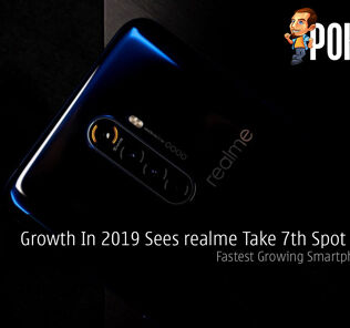 Growth In 2019 Sees realme Take 7th Spot Globally — Fastest Growing Smartphone Brand 31
