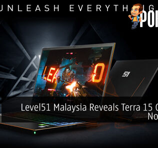 Level51 Malaysia Reveals Terra 15 Gaming Notebook 40