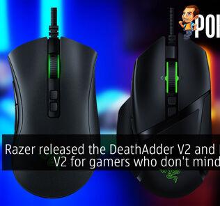 Razer released the DeathAdder V2 and Basilisk V2 for gamers who don't mind cables 35