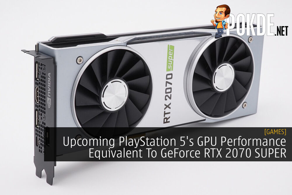 Upcoming PlayStation 5's GPU Performance Equivalent To GeForce RTX 2070 SUPER 19