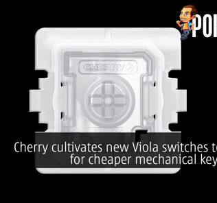 Cherry cultivates new Viola switches to allow for cheaper mechanical keyboards 27