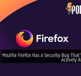 Mozilla Firefox Has a Security Bug That's Being Actively Attacked
