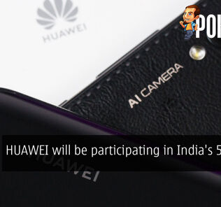 HUAWEI will be participating in India's 5G trials 28