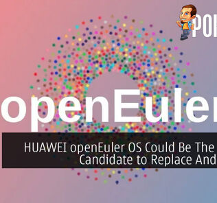 HUAWEI openEuler OS Could Be The Perfect Candidate to Replace Android OS