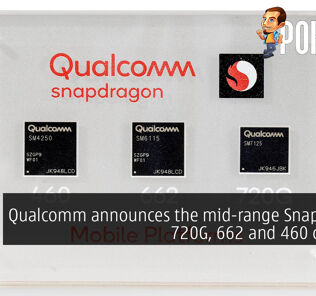 Qualcomm announces the mid-range Snapdragon 720G, 662 and 460 chipsets 21