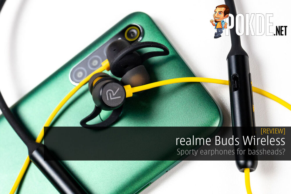 Realme Buds Wireless Review Sporty Earphones For Bass Heads Pokde Net