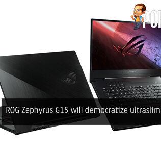CES 2020: ROG Zephyrus G15 democratizes ultraslim gaming 23