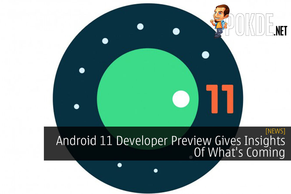 Android 11 Developer Preview Gives Insights Of What's Coming 18