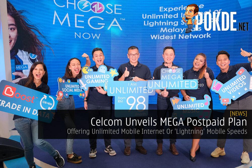 Celcom Unveils MEGA Postpaid Plan — Offering Unlimited Mobile Internet Or 'Lightning' Mobile Speeds 25