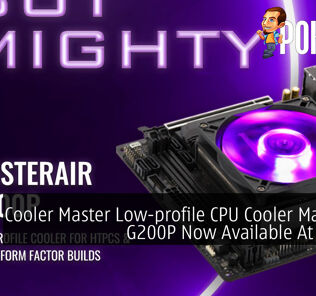 Cooler Master Low-profile CPU Cooler MasterAir G200P Now Available At RM159 27