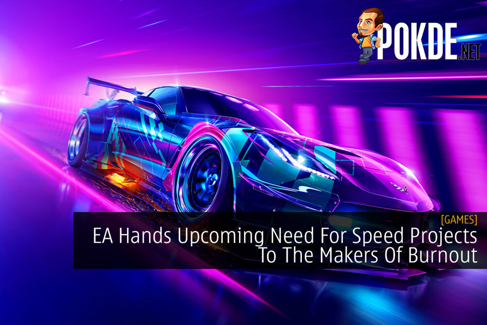 EA Hands Upcoming Need For Speed Projects To The Makers Of Burnout 25