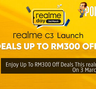 Enjoy Up To RM300 Off Deals This realme Day On 3 March 2020 27