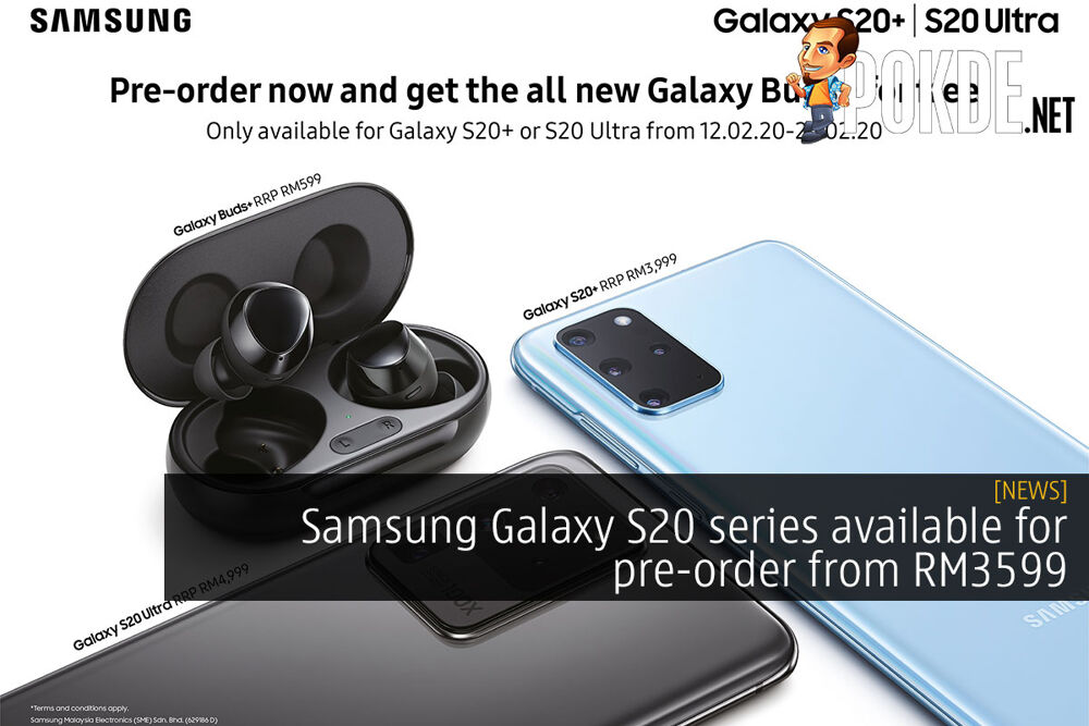 Samsung Galaxy S20 series available for pre-order from RM3599 16