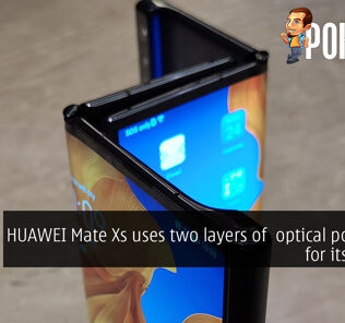 HUAWEI Mate Xs uses two layers of optical polyimide for its display 27