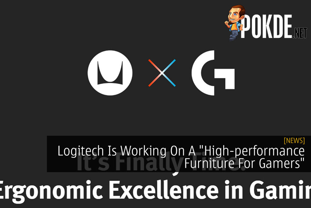 "Logitech G Is Working On A ""High-performance Furniture For Gamers"" 24"