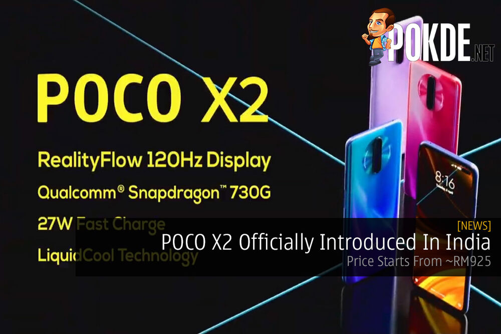 POCO X2 Officially Introduced In India — Price Starts From ~RM925 22