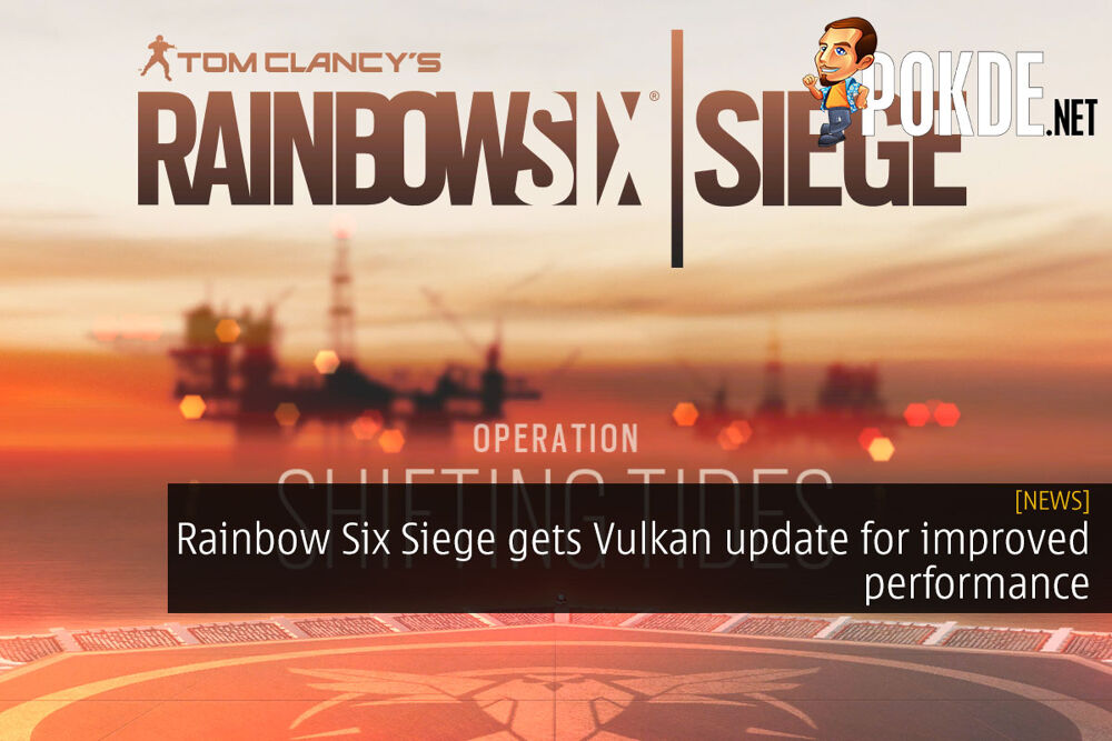 Rainbow Six Siege gets Vulkan update for improved performance 23