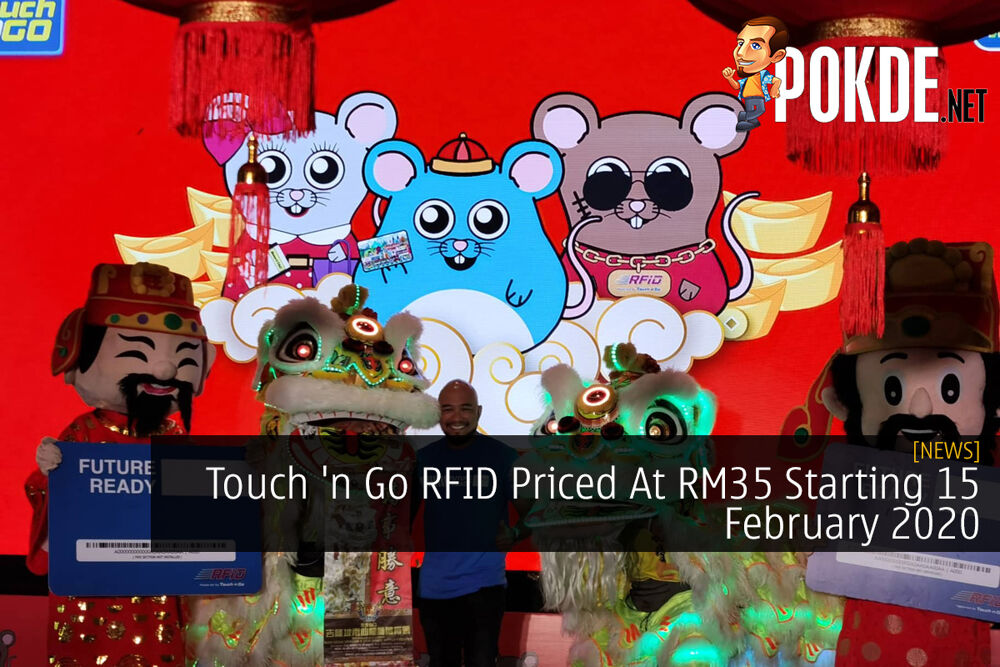Touch 'n Go RFID Priced At RM35 Starting 15 February 2020 20