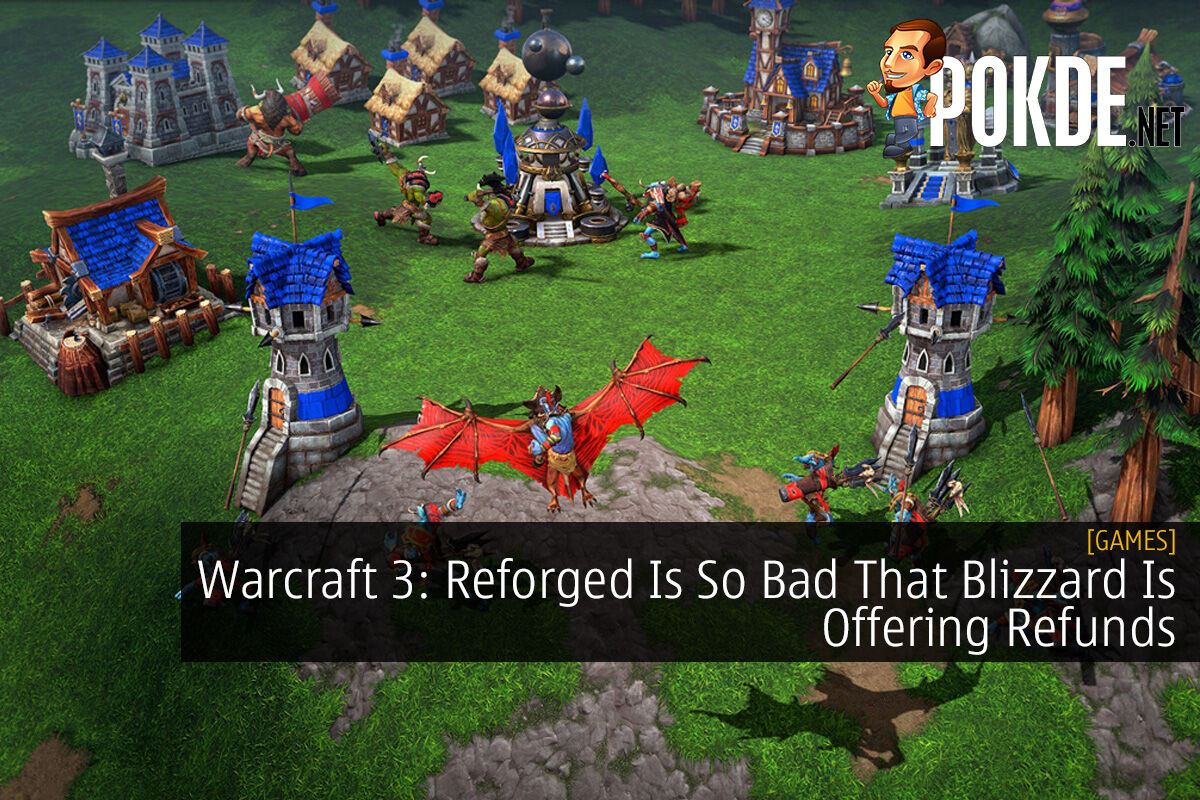 Warcraft 3 Reforged Is So Bad That Blizzard Is Offering Refunds