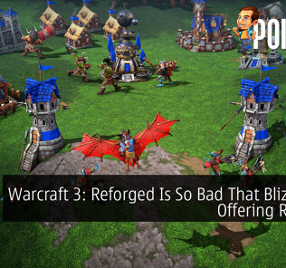 Warcraft 3: Reforged Is So Bad That Blizzard Is Offering Refunds 25