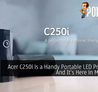 Acer C250i is a Handy Portable LED Projector And It's Here in Malaysia 19