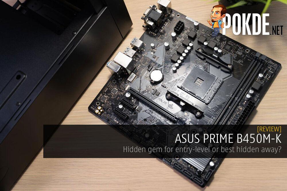 ASUS PRIME B450M-K Review – Hidden gem for entry level or best hidden away? 15