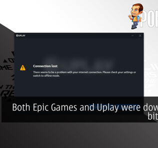 Both Epic Games and Uplay were down for a bit earlier 25