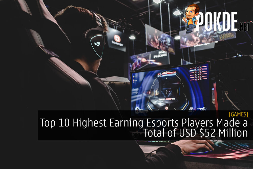 Top 10 Highest Earning Esports Players Made a Total of USD $52 Million 22