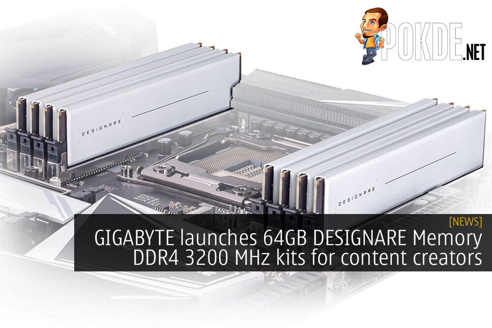 GIGABYTE launches 64GB DESIGNARE Memory DDR4 3200 MHz kits for content creators 18