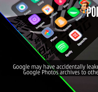 Google may have accidentally leaked your Google Photos archives to other users 29