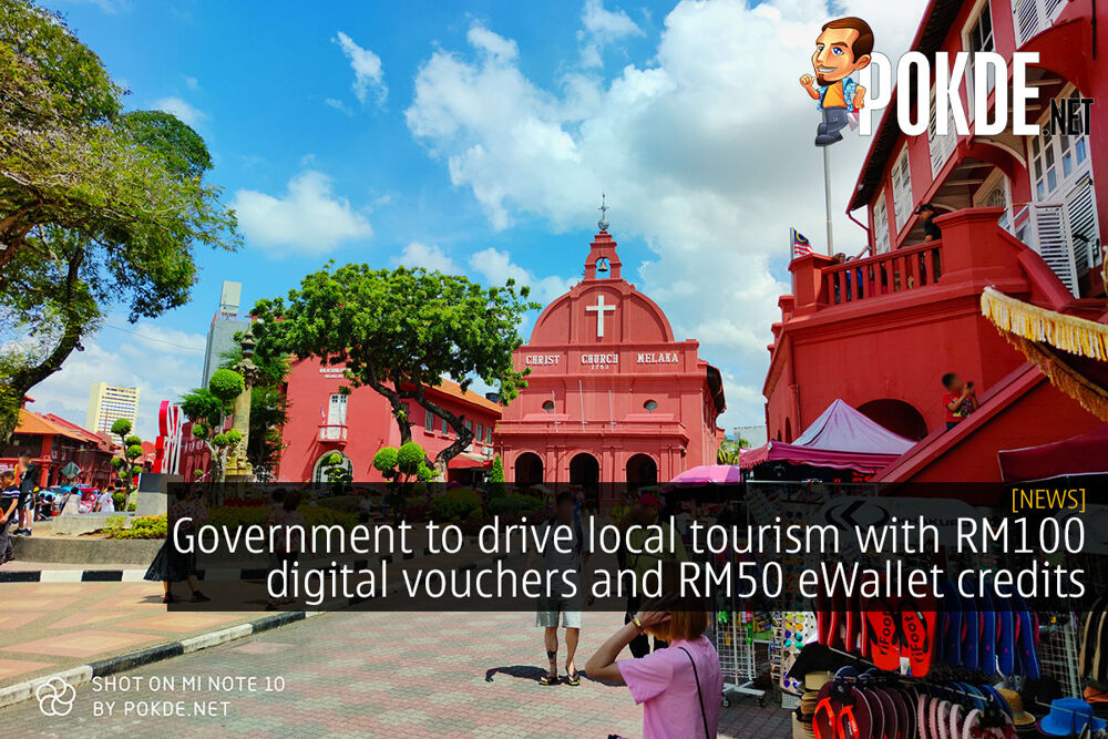 Government to drive local tourism with RM100 digital vouchers and RM50 eWallet credits 20