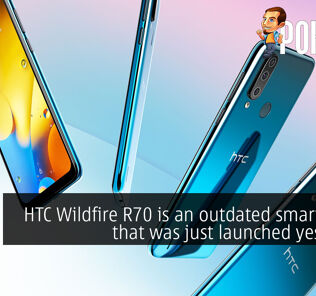 HTC Wildfire R70 is an outdated smartphone that was just launched yesterday 25