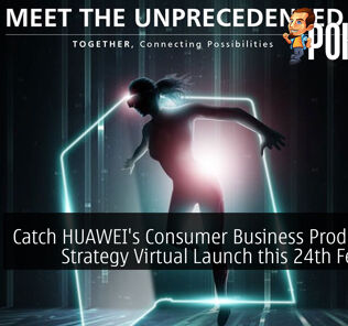 Catch HUAWEI's Consumer Business Product and Strategy Virtual Launch this 24th February 35