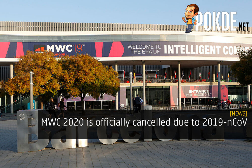 MWC 2020 is officially cancelled due to 2019-nCoV 22
