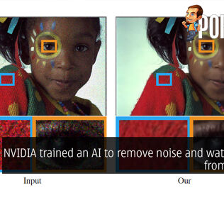 NVIDIA trained an AI to remove noise and watermarks from photos 33