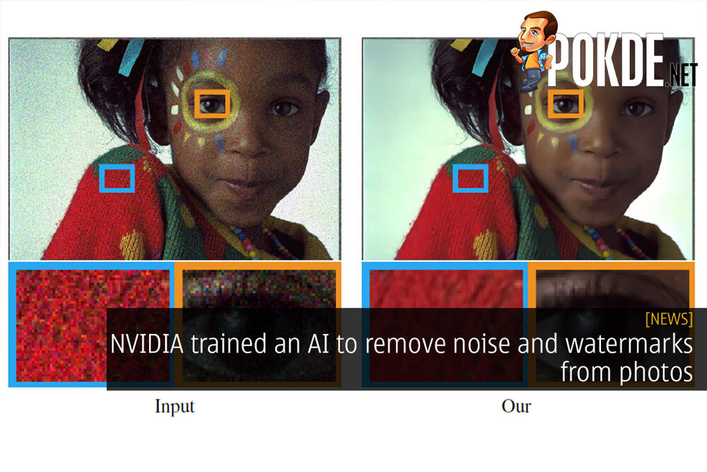 NVIDIA trained an AI to remove noise and watermarks from photos 29