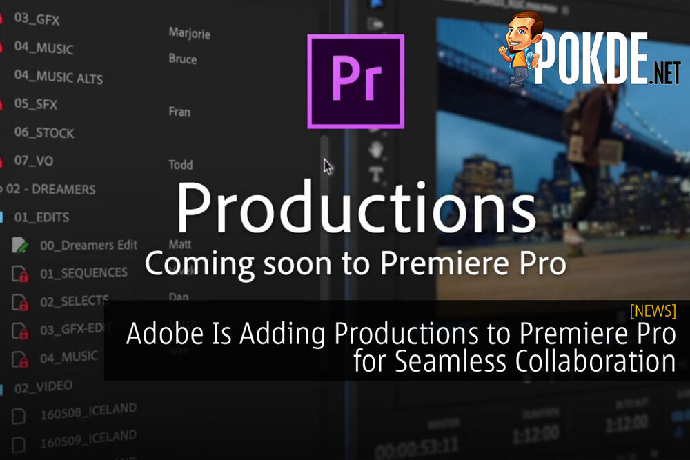 Adobe Is Adding Productions to Premiere Pro for Seamless Collaboration 20