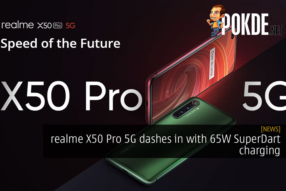 realme X50 Pro 5G dashes in with 65W SuperDart charging 22