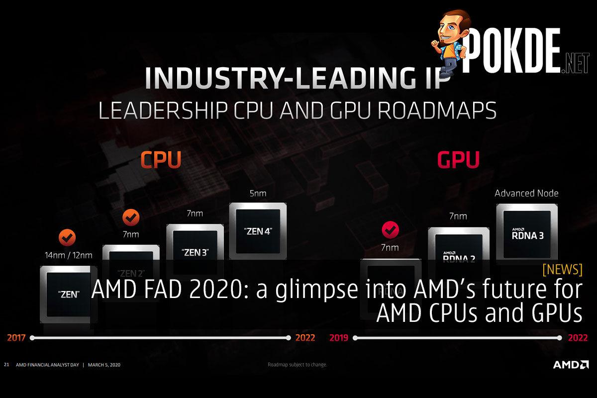 Amd Fad 2020 A Glimpse Into Amd S Future For Amd Cpus And Gpus Pokde Net