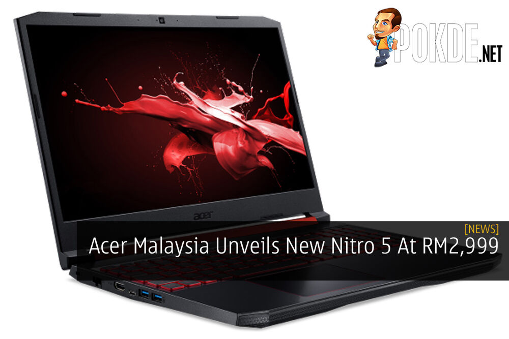 Acer Malaysia Unveils New Nitro 5 At RM2,999 25