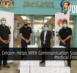 Celcom Helps With Communication Support To Medical Frontliners 27
