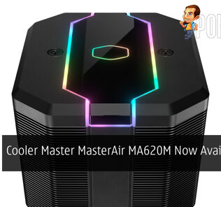 Cooler Master MasterAir MA620M Now Available At RM399 29