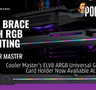 Cooler Master ELV8 ARGB Universal Graphics Card Holder Now Available At RM109 31