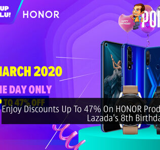Enjoy Discounts Up To 47% On HONOR Products On Lazada's 8th Birthday Deals 24