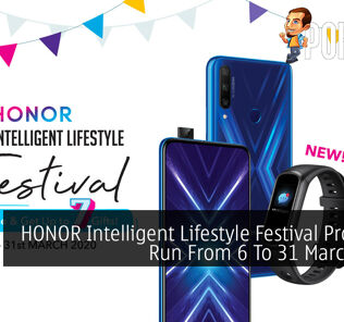 HONOR Intelligent Lifestyle Festival Promo To Run From 6 To 31 March 2020 26