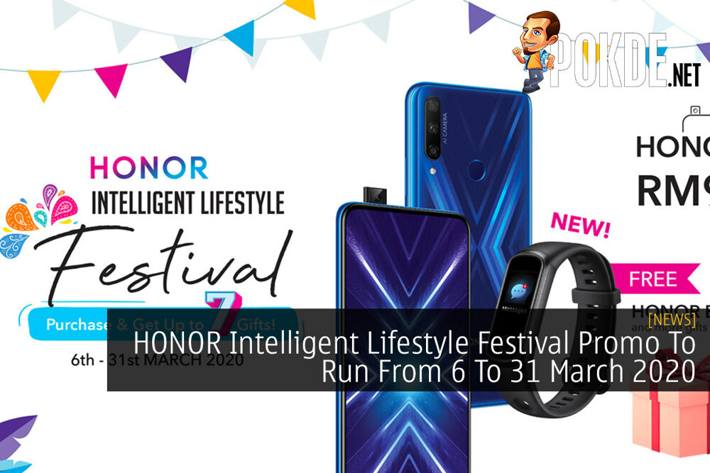 HONOR Intelligent Lifestyle Festival Promo To Run From 6 To 31 March 2020 18