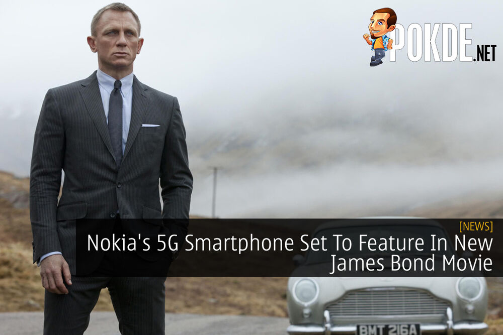 Nokia's 5G Smartphone Set To Feature In New James Bond Movie 20