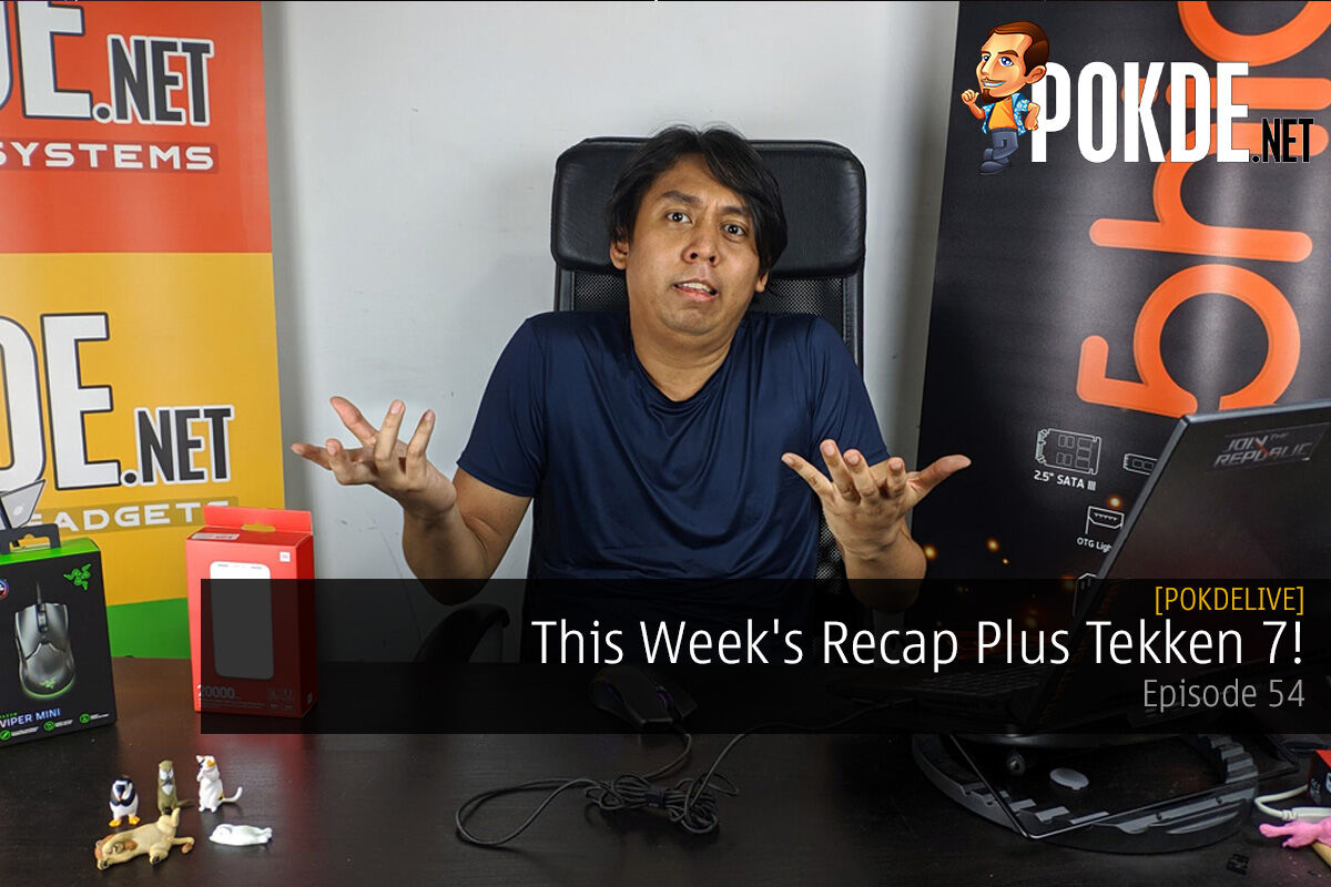 PokdeLIVE 54 — This Week's Recap Plus Tekken 7! 9